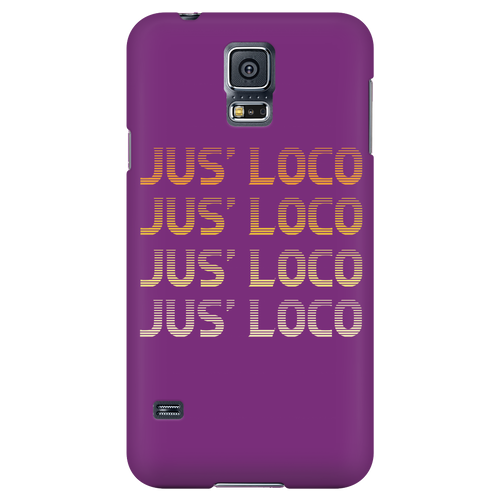Jus' LOCO phone case Galaxy S5
