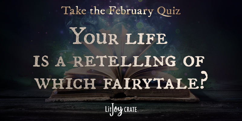 Quiz: Your life is a retelling of which fairytale?