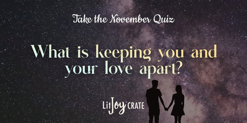 Quiz: What Is Keeping You and Your Love Apart?