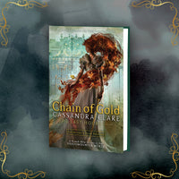 Chain of Gold, by Cassandra Clare - LitJoy Pre-Order with Print and Slipcase