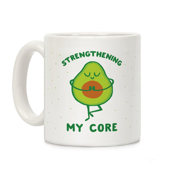 Strengthening My Core Ceramic Coffee Mug