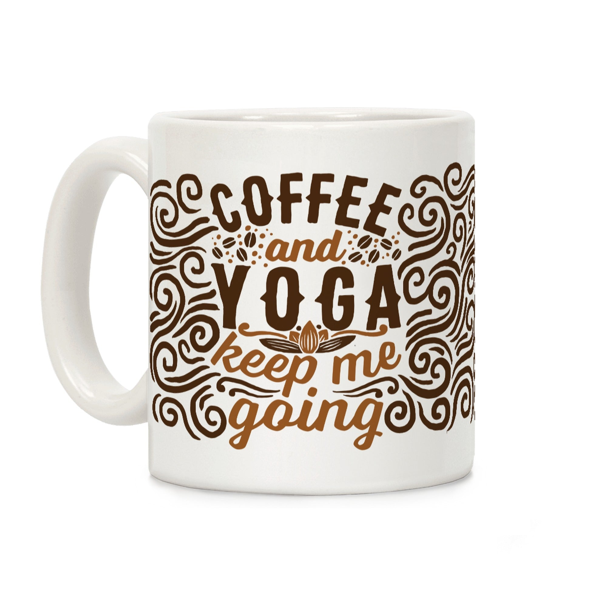 Coffee And Yoga Keep Me Going Ceramic Coffee Mug