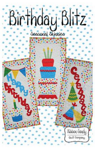 Birthday Blitz Skinny Quilts Pattern by Ribbon Candy Quilt Company