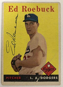Ed Roebuck Signed Autographed 1958 Topps Baseball Card - Los Angeles Dodgers