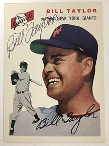 Bill Taylor Signed Autographed 1954 Topps Archives Baseball Card - New York Giants