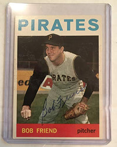 Bob Friend (d. 2019) Signed Autographed 1964 Topps Baseball Card - Pittsburgh Pirates