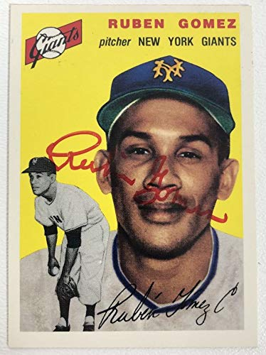 Ruben Gomez Signed Autographed 1954 Topps Archives Baseball Card - New York Giants