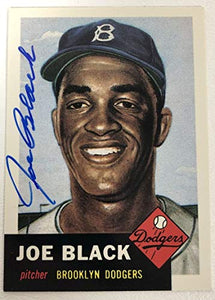 Joe Black Signed Autographed 1953 Topps Archives Baseball Card - Brooklyn Dodgers