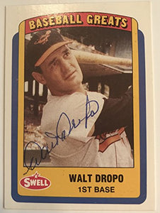 Walt Dropo (d. 2010) Signed Autographed 1990 Swell Greats Baseball Card - Baltimore Orioles
