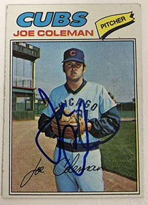 Joe Coleman Signed Autographed 1977 Topps Baseball Card - Chicago Cubs