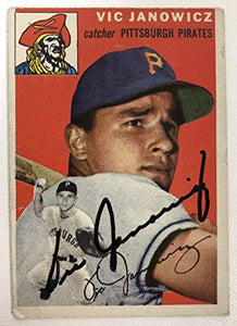 Vic Janowicz Signed Autographed 1954 Topps Baseball Card - Pittsburgh Pirates