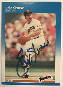Eric Show (d. 1994) Signed Autographed 1987 Fleer Baseball Card - San Diego Padres