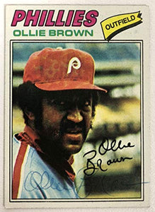 Ollie Brown Signed Autographed 1977 Topps Baseball Card - Philadelphia Phillies