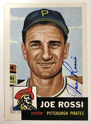Joe Rossi Signed Autographed 1953 Topps Archives Baseball Card - Pittsburgh Pirates