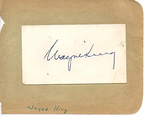 Wayne King (d. 1985) Signed Autographed Vintage Card Attached to Album Page