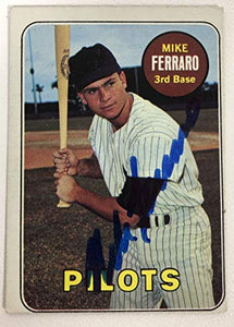 Mike Ferraro Signed Autographed 1969 Topps Baseball Card - Seattle Pilots