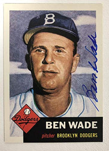 Ben Wade Signed Autographed 1953 Topps Archives Baseball Card - Brooklyn Dodgers