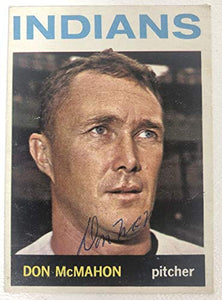 Don McMahon Signed Autographed 1964 Topps Baseball Card - Cleveland Indians