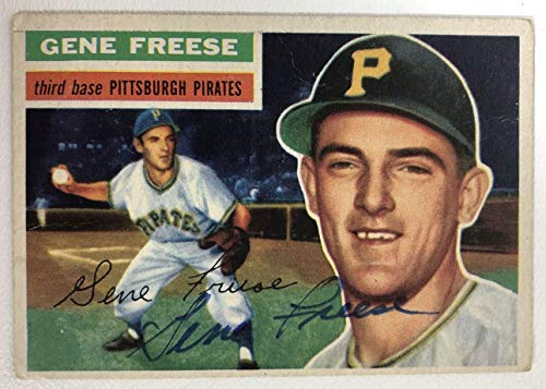 Gene Freese Signed Autographed 1956 Topps Baseball Card - Pittsburgh Pirates
