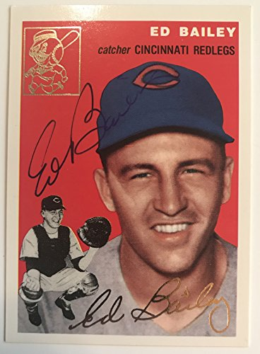 Ed Bailey (d. 2007) Signed Autographed 1954 Topps Archives Gold Baseball Card - Cincinnati Reds