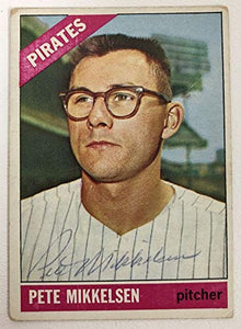 Pete Mikkelsen Signed Autographed 1966 Topps Baseball Card - Pittsburgh Pirates