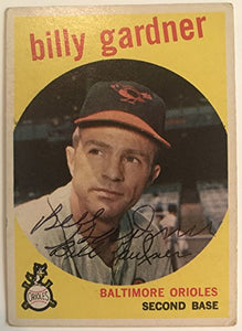 Billy Gardner Signed Autographed 1959 Topps Baseball Card - Baltimore Orioles