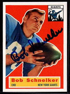 Bob Schnelker (d. 2016) Signed Autographed 1956 Topps Archives Card - New York Giants