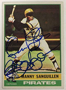 Manny Sanguillen Signed Autographed 1976 Topps Baseball Card - Pittsburgh Pirates
