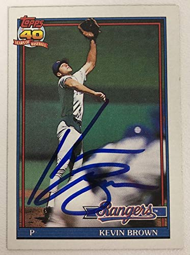 Kevin Brown Signed Autographed 1991 Topps Baseball Card - Texas Rangers