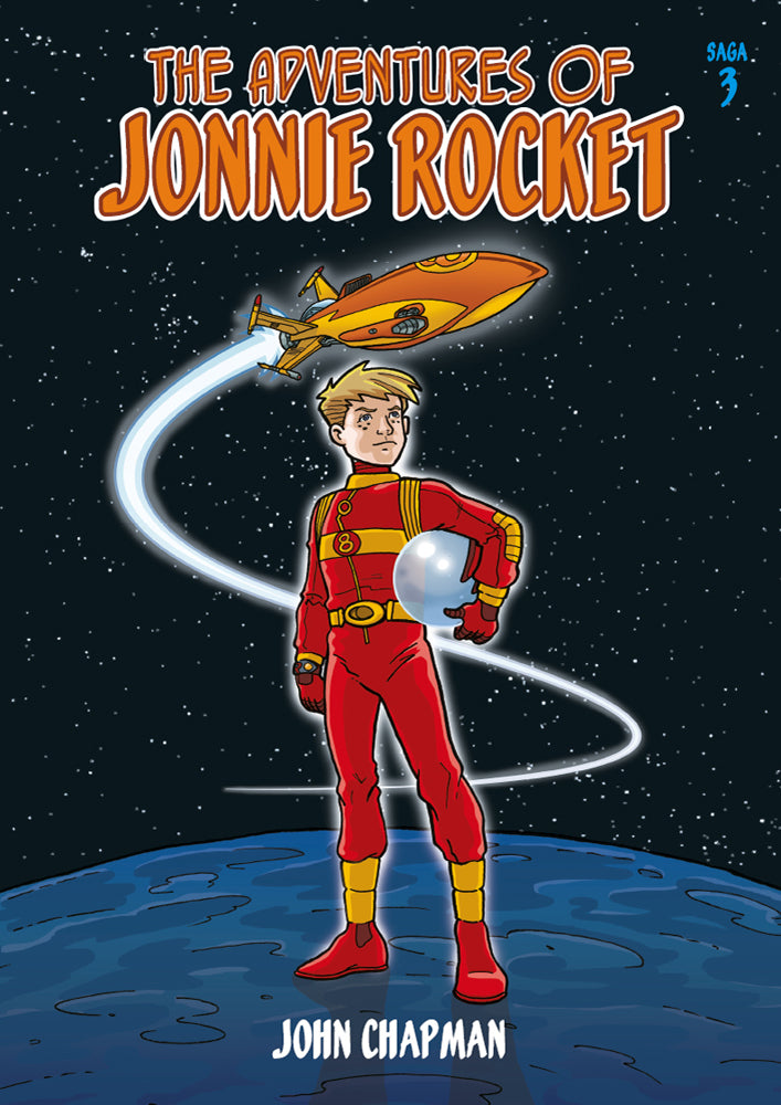 The Adventures of Jonnie Rocket - Saga 3