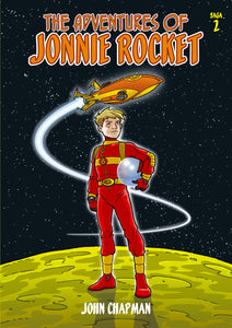 The Adventures of Jonnie Rocket - Saga 2