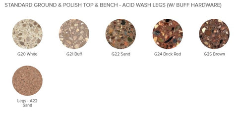 STANDARD GROUND & POLISH TOP & BENCH - ACID WASH LEGS (W/ BUFF HARDWARE) option
