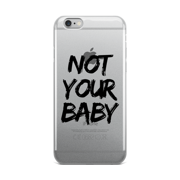 Not Your Baby Phone Case & Cover - Case&Co.