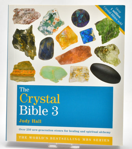 THE CRYSTAL BIBLE 3 By Judy Hall B01-3
