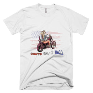 That's How I Roll Short-Sleeve T-Shirt - White - MiseryIncorporated