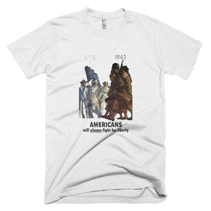 Americans Will Always Fight for Liberty Short-Sleeve T-Shirt - White - MiseryIncorporated