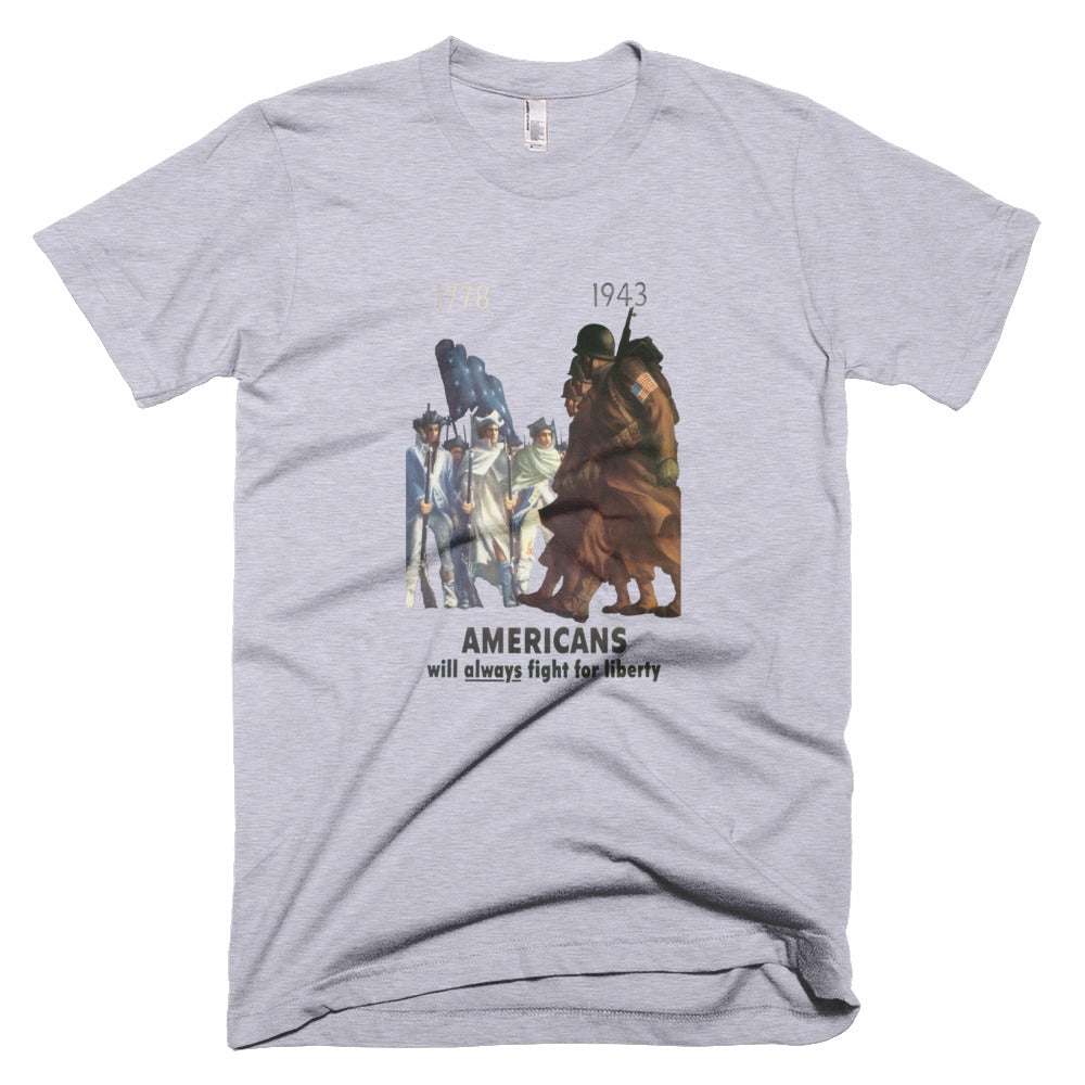 Americans Will Always Fight for Liberty Short-Sleeve T-Shirt - Gray - MiseryIncorporated