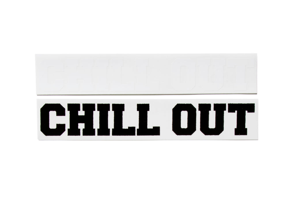 "CHILL OUT ""STICKERS"" (10"")"