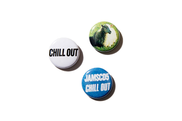 "CHILL OUT ""CHILLOUT 1"" PINS"""