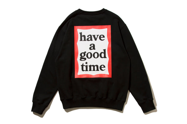 "have a good time ""BACK PRINT FRAME CREWNECK"" (Black)"