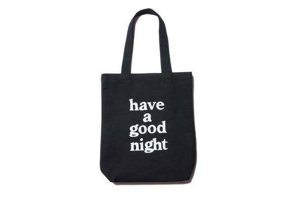 "have a good time ""HAVE A GOOD NIGHT TOTE BAG"" (Black)"