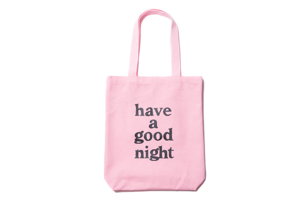 "have a good time ""HAVE A GOOD NIGHT TOTE BAG"" (Pink)"