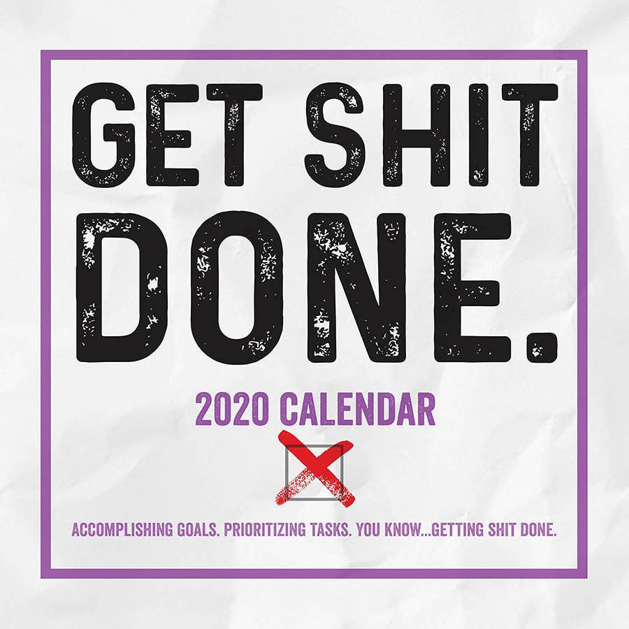 Get Shit Done Daily Calendar