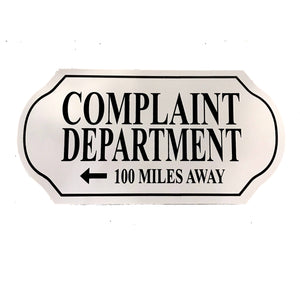 Complaint Department Sign