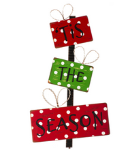 """TIS THE SEASON"" PACKAGE SIGN - The Roundtop Collection"
