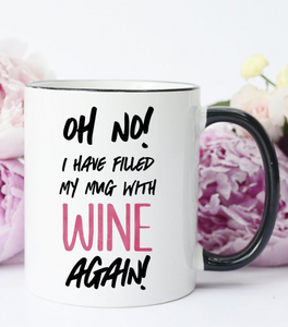 Oh No! Wine In My Coffee Mug!