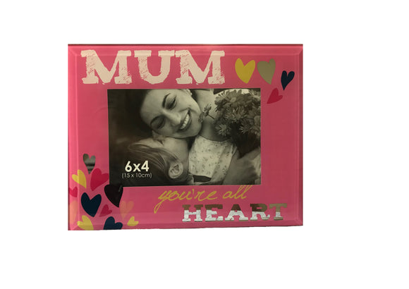 Mum - You're All Heart Glass Photo Frame