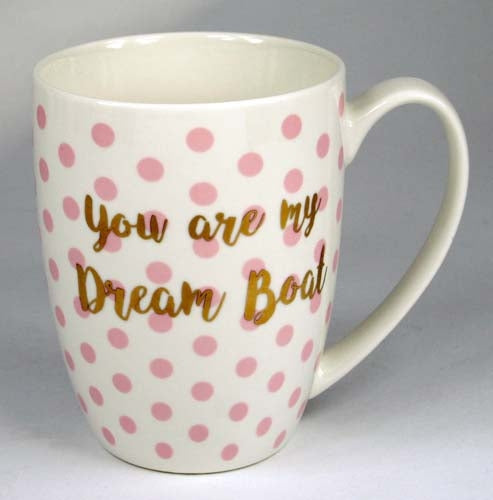 Just For You Gift Mug - You Are My Dream Boat