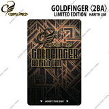 GOLDFINGER LIMITED EDITION - HARITH LIM 〈2BA〉
