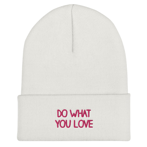 Do what you love Beanies